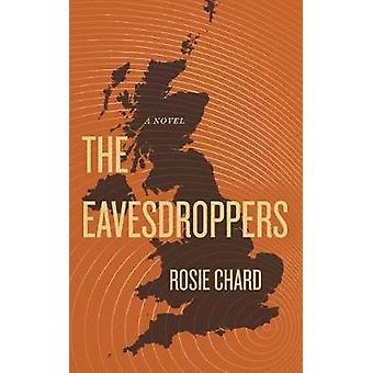 The Eavesdroppers by The Eavesdroppers - 9781988732442 Book