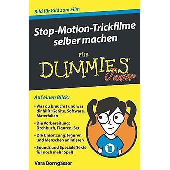 Stop-Motion-Trickfilme selber machen fur Dummies  Junior by Stop-Moti