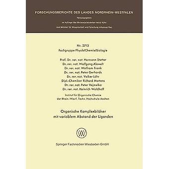 Organische Komplexbildner mit variablem Abstand der Liganden von Stetter & Hermann