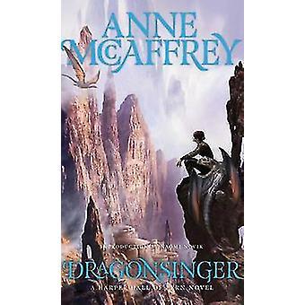 Dragonsinger by Anne McCaffrey - Naomi Novik - 9781481425810 Book