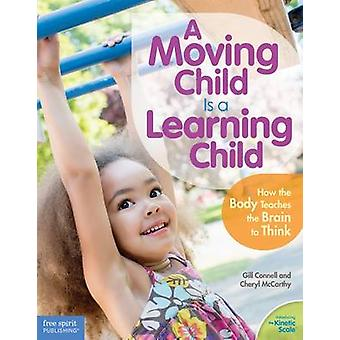 A Moving Child is a Learning Child by Gill Connell - Cheryl McCarthy