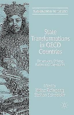State Transformations in OECD Countries by Steffen Schneider & Heinz rougehgang