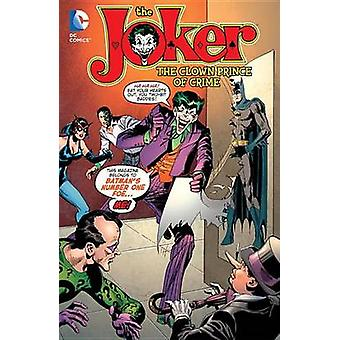The Joker  The Clown Prince Of Crime by Various