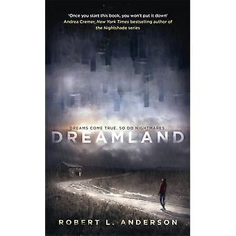 Dreamland (Paperback) by Anderson Robert L.