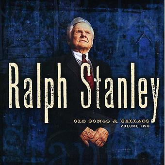 Ralph Stanley - Ralph Stanley: Vol. 2 gamle sange & ballader [CD] USA importerer