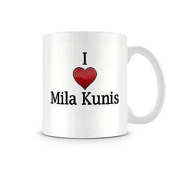 Jag älskar Mila Kunis Tryckt Mugg
