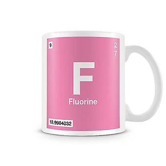 Scientifica tazza stampata con elemento simbolo 009 F - fluoro