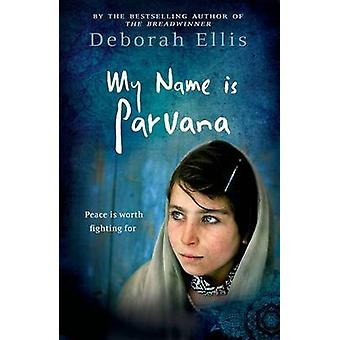 My Name is Parvana by Deborah Ellis - 9780192734044 Book