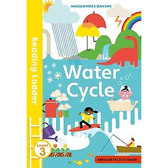 The Water Cycle by Malcolm Rose - Sean Sims - 9781405284936 Book