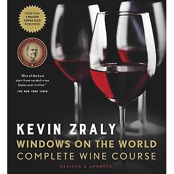 Kevin Zraly Windows on the World Complete Wine Course - Revised &