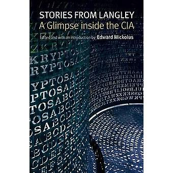 Stories from Langley - A Glimpse Inside the CIA by Ed Mickolus - 97816