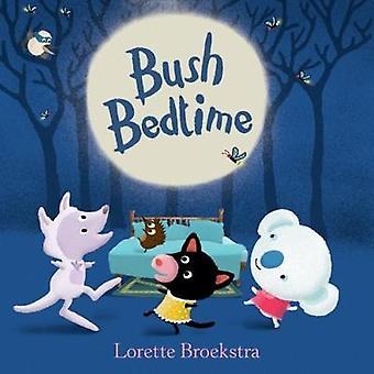 Bush läggdags av Lorette Broekstra - 9781760634483 bok