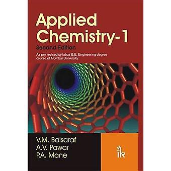 Applied Chemistry - v. 1 (2nd Revised edition) by V.M. Balsaraf - A.V.