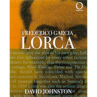 Frederico Garcia Lorca by David Johnston - 9781899791613 Book