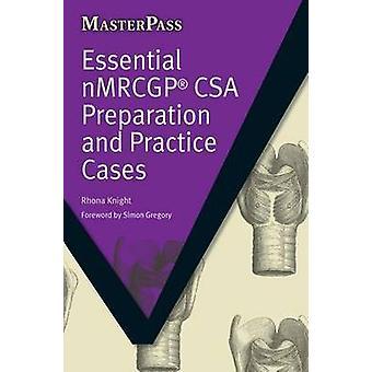 CSA NMRCGP esencial preparación y práctica casos por Rhona Knight-