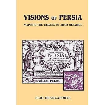 Visões da Pérsia - mapeamento das viagens de Adam Olearius por Elio Branc