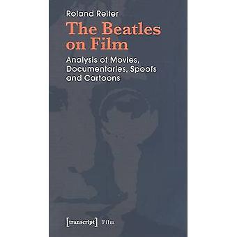 "The ""Beatles"" on Film - Analysis of Movies - Documentaries -"