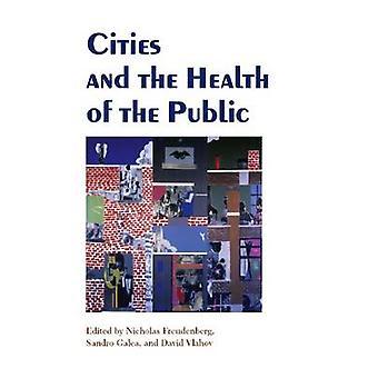 Villes et la santé de la population par Nicholas Freudenberg - Sandro