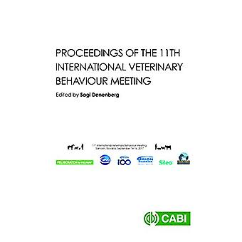 Proceedings of the 11th International Veterinary Behaviour Meetin by