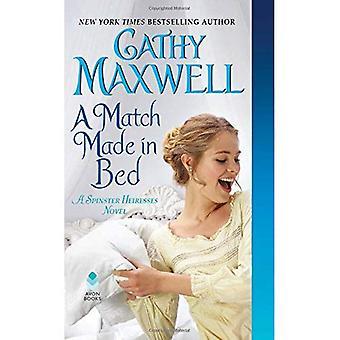 Een Match Made in Bed: een Spinster erfgenamen roman (de Spinster erfgenamen)