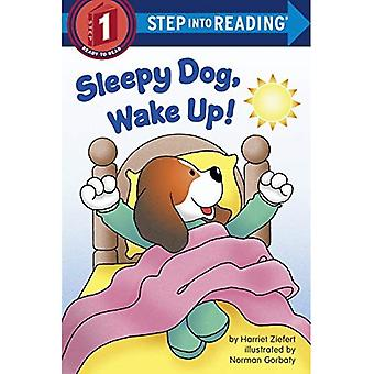 Sleepy Dog, Wake Up! (Step into Reading)