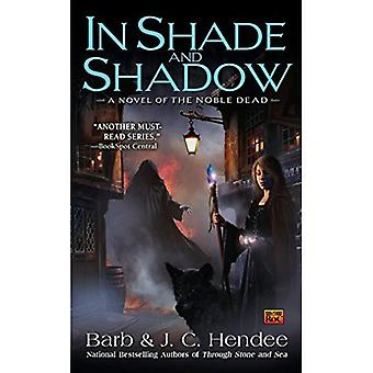 In Shade and Shadow (Noble Dead)