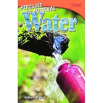 Struggle for Survival: Water (Time for Kids Nonfiction Readers)