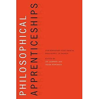 Philosophical Apprenticeships: Contemporary Continental Philosophy in Canada