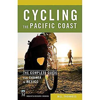 Cykling Stillahavskusten: den kompletta guiden från Kanada till Mexiko