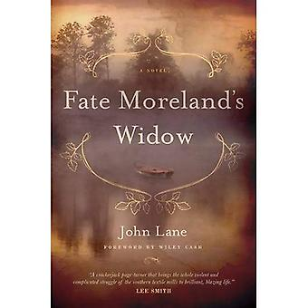 Fate Moreland's Widow: A Novel (Story River Books)