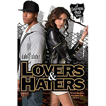 Lovers & Haters : The Coleman High Novel Series
