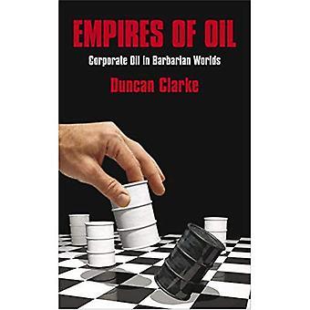 Imperiums van olie: Corporate olie in Barbarian werelden