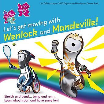 Låt oss få flytta med Wenlock och Mandeville!