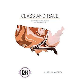 Class and Race (Class in America)