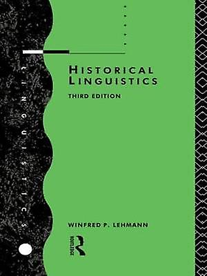Historical Linguistics An Introduction by Lehhommen & Winfrouge Philipp