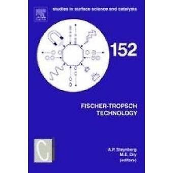 FischerTropsch Technology by Steynberg & Andre