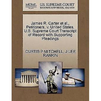 James R. Carter et al. framställarna v. USA. US Supreme Court avskrift av posten med stödjande yrkats av MITCHELL & CURTIS P