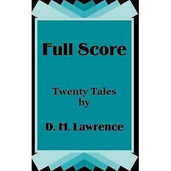Full Score Twenty Tales by D. H. Lawrence by Lawrence & D. H.