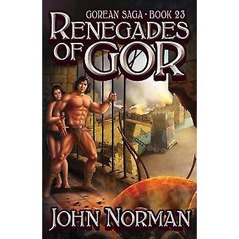 Renegades of Gor by Norman & John