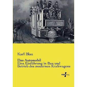 Das Automobil by Blau & Karl