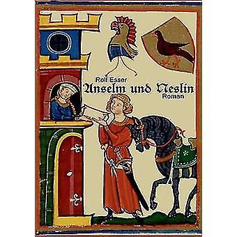 Anselm Und Neslin by Esser & Rolf
