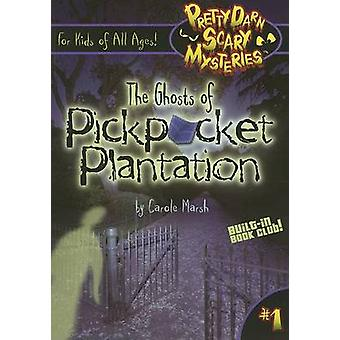 The Ghost of Pickpocket Plantation by Carole Marsh - 9780635062338 Bo