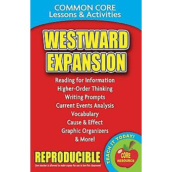Westward Expansion - Common Core Lessons & Activities by Carole Marsh