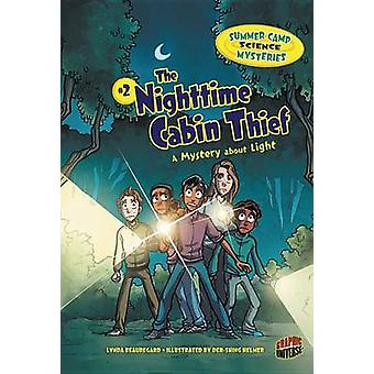 The Nighttime Cabin Thief - A Mystery about Light by Lynda Beauregard