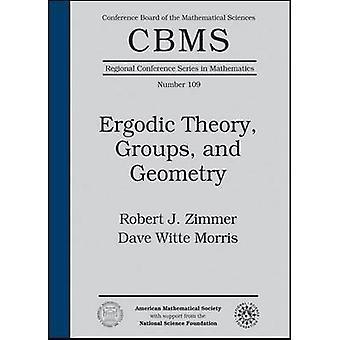 Ergodische theorie-groepen-en meetkunde door Robert J. Zimmer-Dave wit
