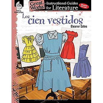 Los Cien Vestidos (the Hundred Dresses) - An Instructional Guide for L