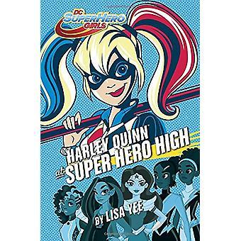Harley Quinn at Super Hero High (DC Super Hero Girls) by Lisa Yee - 9