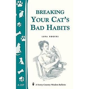 Breaking Your Cat's Bad Habits - Storey Country Wisdom Bulletin A-257