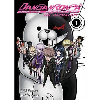 Danganronpa - The Animation Volume 1 by Spike Chunsoft - Takashi Tsuki