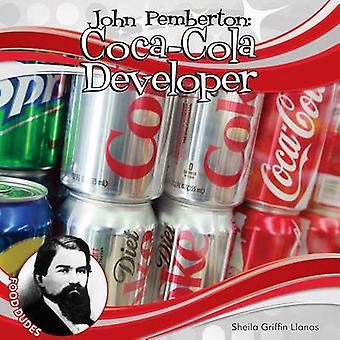 John Pemberton - - Coca-Cola Developer by Sheila Griffin Llanas - 97816